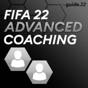 FIFA 22 Coaching – ADVANCED