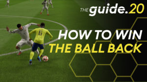 FIFA 20 – Top 5 ways to regain possession