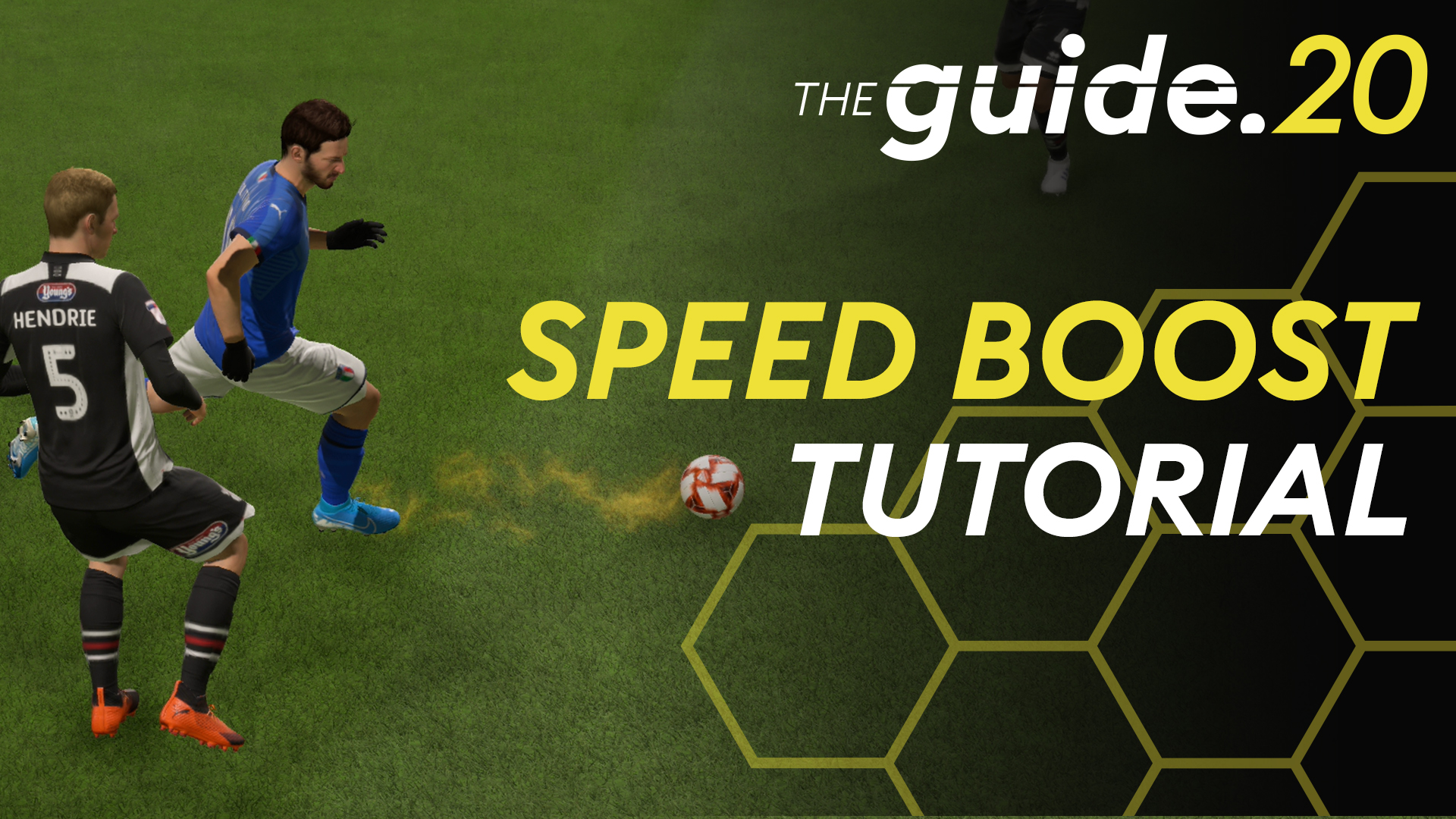 FIFA 20 – Dribbling Speed Boost